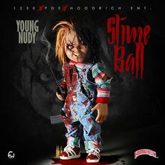 Young Nudy - Slime Ball