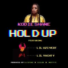 Kodie Shane - Hold Up (Dough Up) Feat. Lil Uzi Vert & Lil Yachty