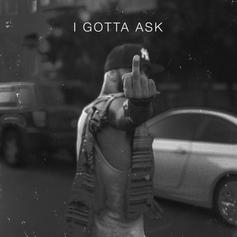Joe Budden - I Gotta Ask (Prod. By araabMUZIK)