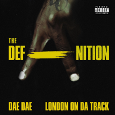 Dae Dae & London On Da Track - The DefAnition