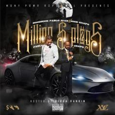 Jose Guapo & Hoodrich Pablo Juan - Million Dollar Plugs 2