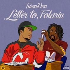 TwonDon - Letter To, Folarin (Wale)