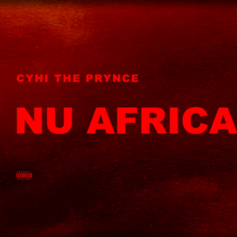 CyHi The Prynce - Nu Africa