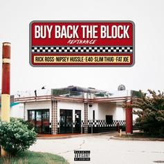 Rick Ross - Buy Back The Block (Remix) Feat. Nipsey Hussle, Slim Thug, Fat Joe & E-40