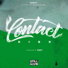 Demrick - Contact High Feat. Dizzy Wright & Paul Wall