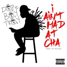 Troy Ave - I Ain't Mad At Cha