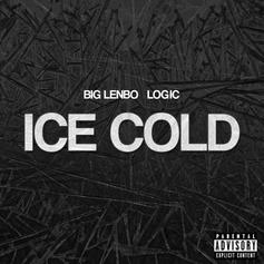 Big Lenbo - Ice Cold Feat. Logic
