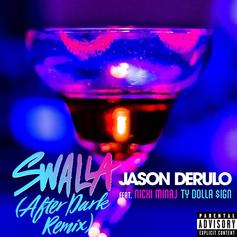 Jason Derulo - Swalla (After Dark Remix) Feat. Nicki Minaj & Ty Dolla $ign