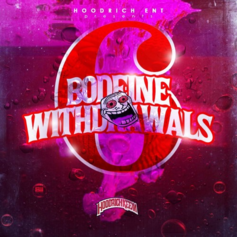 Hoodrich Keem - Bodeine Withdrawals 6