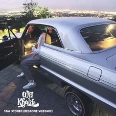 Wiz Khalifa - Stay Stoned (Redbone Weedmix)