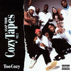 A$AP Mob - Cozy Tapes Vol. 2: Too Cozy
