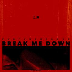 PartyNextDoor - Break Me Down