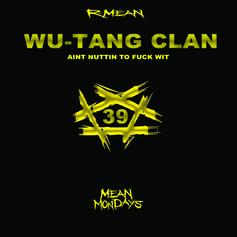R-Mean Tackles Some Wu-Tang Instrumentals For His Latest #MeanMonday Release