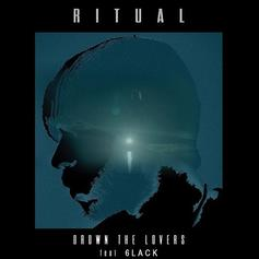 """6LACK Jumps On The Remix To RITUAL's """"Drown The Lovers"""""""