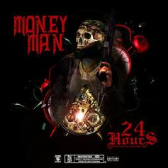 """Money Man Releases """"24 Hours,' Made In Same Amount Of Time"""