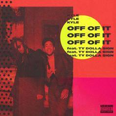 "Kyle & Ty Dolla $ign Bring The Funk On ""Off Of It"""