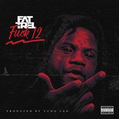 "FAT TREL Makes His Return With ""First Day Out (F*ck 12)"""
