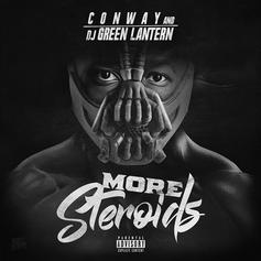"""Conway Is Back With """"More Steroids"""""""