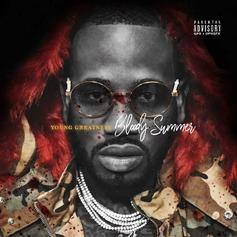 "Young Greatness Unleashes ""Bloody Summer"" Mixtape A Day Early"