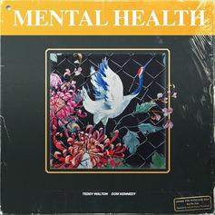 "Teddy Walton & Dom Kennedy Join Forces For New Song ""Mental Health"""