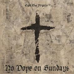"""CyHi The Prynce Releases New Song """"God Bless Your Heart"""""""