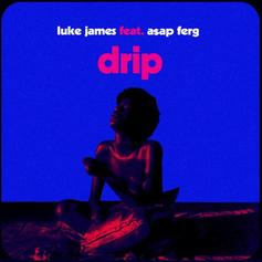 "Luke James Brings A$AP Ferg Through For The ""Drip"" Remix"