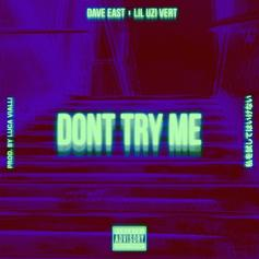 "Dave East Recruits Lil Uzi Vert For New Song ""Don't Try Me"""