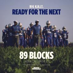 """Big K.R.I.T. Hit Us With """"Ready For The Next"""""""
