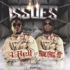 """Moneybagg Yo Hops On T-Rell's """"Issues"""""""