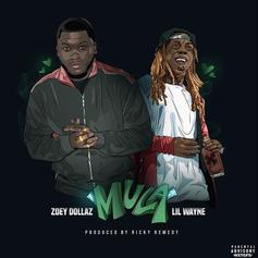 "Zoey Dollaz Gets Lil Wayne For The Official ""Mula (Remix)"""