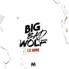 "Lil Wayne Returns With His New Song ""Big Bad Wolf"""