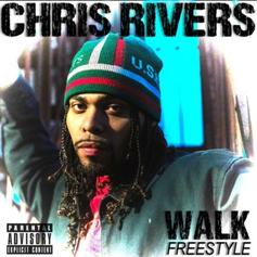 """Chris Rivers Bodies Young M.A. """"Walk"""" In New Freestyle"""