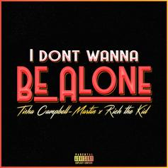 """Tisha Campbell Martin Grabs Rich The Kid For New Single """"Don't Wanna Be Alone"""""""
