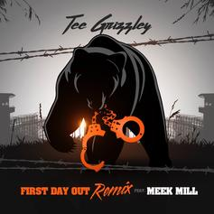 "Tee Grizzley & Meek Mill's ""First Day Out Remix"" Has Arrived"