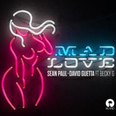 "Sean Paul, David Guetta & Becky G Link Up On ""Mad Love"""
