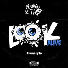 """Young Lito Tackles Drake & Blocboy JB's """"Look Alive"""" For New Freestyle"""