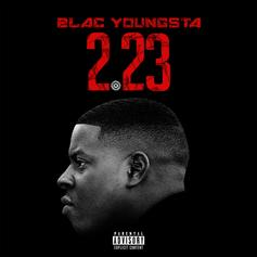 """Blac Youngsta Rolls Out New Album """"223"""""""