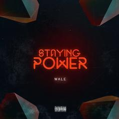 "Wale Is On His Grind In New Song ""Staying Power"""