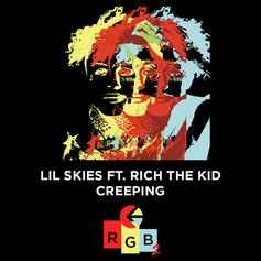 """Lil Skies & Rich The Kid Connect On """"Creeping"""""""