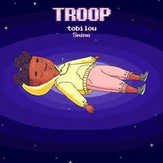 "Smino Assists Tobi Lou On ""Troop"""