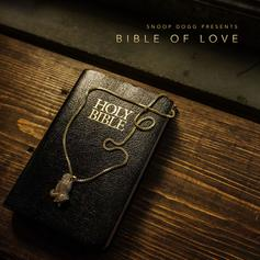 "Stream Snoop Dogg's New Gospel Album ""Bible Of Love"""