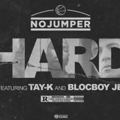 """Tay K & Blocboy JB Team Up With No Jumper Records For """"Hard"""""""