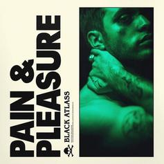 """The Weeknd's New Signee Black Atlass Drops Off """"Pain And Pleasure"""""""