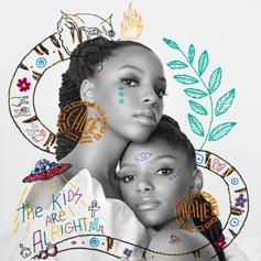 "Chloe x Halle Release Their Debut Album ""The Kids Are Alright"""
