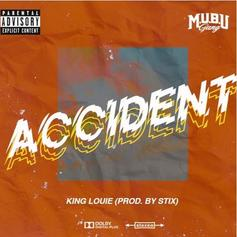 "King Louie Is Back With New Song ""Accident"""