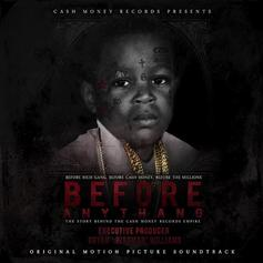"""Stream Cash Money's """"Before Anythang"""" Soundtrack"""