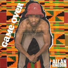 """Allan Kingdom Returns With """"Game Over"""""""