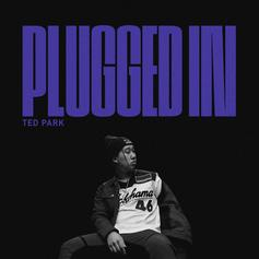 """Stream Ted Park's """"Plugged In"""" EP"""