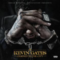 """Kevin Gates Shares """"Change Lanes"""" Off His """"Chained To The City"""" EP"""
