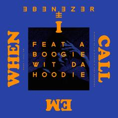 "A Boogie Wit Da Hoodie Joins Ebenezer For Hypnotic ""When I Call Em"""